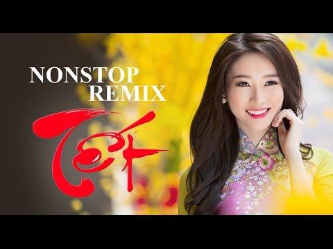 Nhạc Xuân Sôi Động - Dance Remix